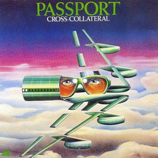 Cross-Collateral mp3 Album by Passport