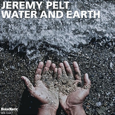 Water And Earth mp3 Album by Jeremy Pelt