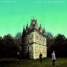 Sun Structures (Deluxe Edition) mp3 Album by Temples