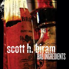 Bad Ingredients mp3 Album by Scott H. Biram