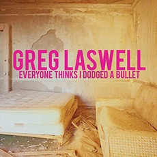 Everyone Thinks I Dodged A Bullet mp3 Album by Greg Laswell