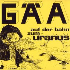 Auf der Bahn zum Uranus (Remastered) mp3 Album by Gäa