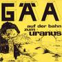 Auf der Bahn zum Uranus (Remastered)