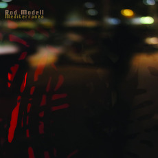 Mediterranea mp3 Album by Rod Modell