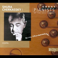 Great Pianists of the 20th Century, Volume 17: Shura Cherkassky I mp3 Artist Compilation by Fryderyk Chopin