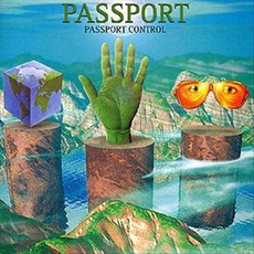 Passport Control mp3 Artist Compilation by Passport