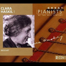 Great Pianists of the 20th Century, Volume 43: Clara Haskil I mp3 Artist Compilation by Wolfgang Amadeus Mozart