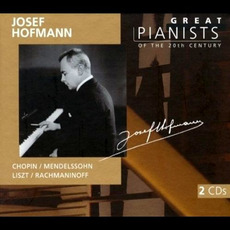 Great Pianists of the 20th Century, Volume 46: Josef Hofmann mp3 Compilation by Various Artists