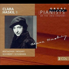 Great Pianists of the 20th Century, Volume 44: Clara Haskil II mp3 Compilation by Various Artists