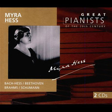 Great Pianists of the 20th Century, Volume 45: Myra Hess mp3 Compilation by Various Artists