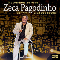 Multishow ao Vivo - 30 Anos - Vida Que Segue mp3 Live by Zeca Pagodinho