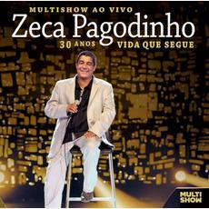 Multishow ao Vivo - 30 Anos - Vida Que Segue mp3 Live by Zeca Pagodinho