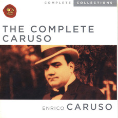 The Complete Caruso (Re-Issue) mp3 Artist Compilation by Enrico Caruso
