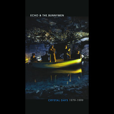 Crystal Days 1979-1999 by Echo & The Bunnymen