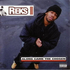 Along Came the Chosen mp3 Album by Reks