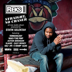 Straight, No Chaser mp3 Album by Reks