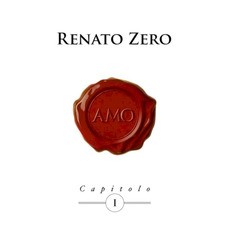Amo, Capitolo I mp3 Album by Renato Zero