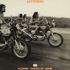 Anywhere (Japanese Edition) mp3 Album by Flower Travellin' Band