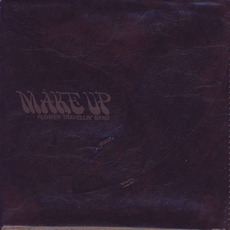 Make Up (Japanese Edition) mp3 Album by Flower Travellin' Band