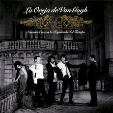 Nuestra casa a la izquierda del tiempo mp3 Album by La Oreja de Van Gogh