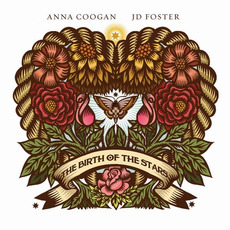 The Birth Of The Stars mp3 Album by Anna Coogan & JD Foster