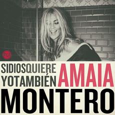 Si Dios quiere yo también mp3 Album by Amaia Montero