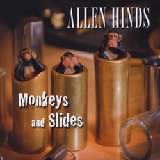 Monkeys And Slides mp3 Album by Allen Hinds