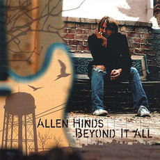 Beyond It All mp3 Album by Allen Hinds