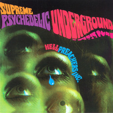 Supreme Psychedelic Underground (Remastered) mp3 Album by Hell Preachers Inc.