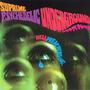 Supreme Psychedelic Underground (Remastered)