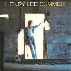 Henry Lee Summer mp3 Album by Henry Lee Summer