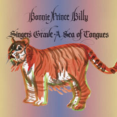 "Singer's Grave a Sea of Tongues mp3 Album by Bonnie ""Prince"" Billy"