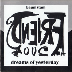 Dreams Of Yesterday mp3 Album by Baumstam