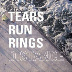 Distance mp3 Album by Tears Run Rings