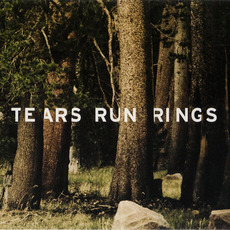 Always, Sometimes, Seldom, Never mp3 Album by Tears Run Rings