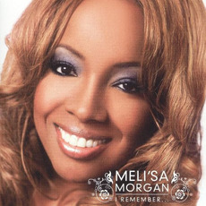I Remember mp3 Album by Meli'sa Morgan