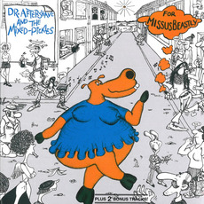 Dr. Aftershave and the Mixed-Pickles (Remastered) mp3 Album by Missus Beastly