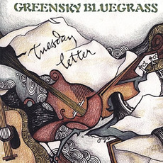 Tuesday Letter mp3 Album by Greensky Bluegrass