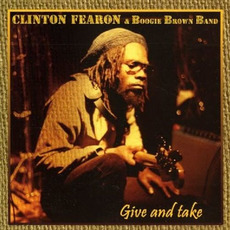 Give And Take mp3 Album by Clinton Fearon & Boogie Brown Band