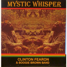 Mystic Whisper mp3 Album by Clinton Fearon & Boogie Brown Band