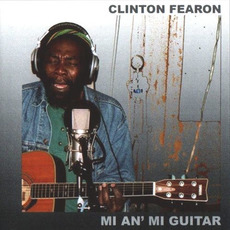Mi an' Mi Guitar mp3 Album by Clinton Fearon