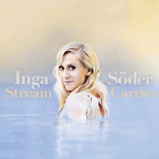 Stream Carries mp3 Album by Inga Söder