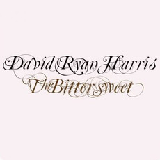 The Bittersweet mp3 Album by David Ryan Harris