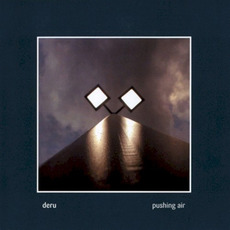 Pushing Air mp3 Album by Deru