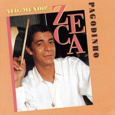 Alô, Mundo! mp3 Album by Zeca Pagodinho