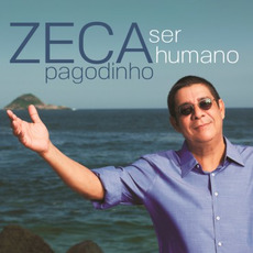 Ser Humano mp3 Album by Zeca Pagodinho