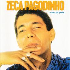 Mania da gente mp3 Album by Zeca Pagodinho