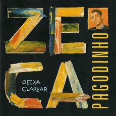 Deixa Clarear mp3 Album by Zeca Pagodinho