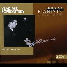 Great Pianists of the 20th Century, Volume 91: Vladimir Sofronitsky by Various Artists