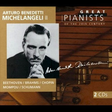 Great Pianists of the 20th Century, Volume 69: Arturo Benedetti Michelangeli II mp3 Compilation by Various Artists